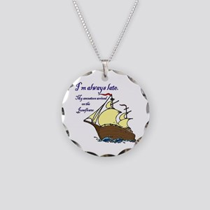 I'm always late Necklace Circle Charm