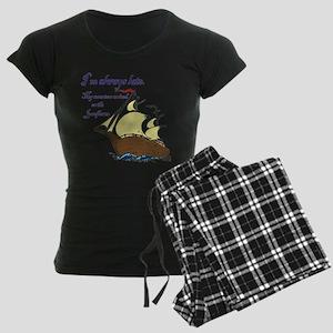 I'm always late Women's Dark Pajamas