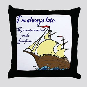 I'm always late Throw Pillow