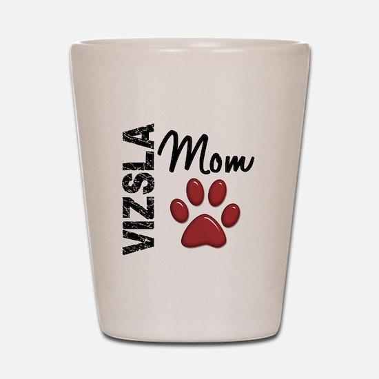 Vizsla Mom 2 Shot Glass