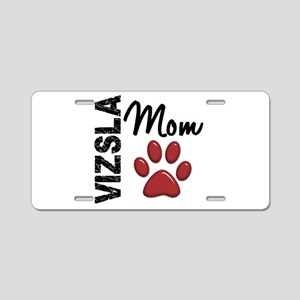 Vizsla Mom 2 Aluminum License Plate