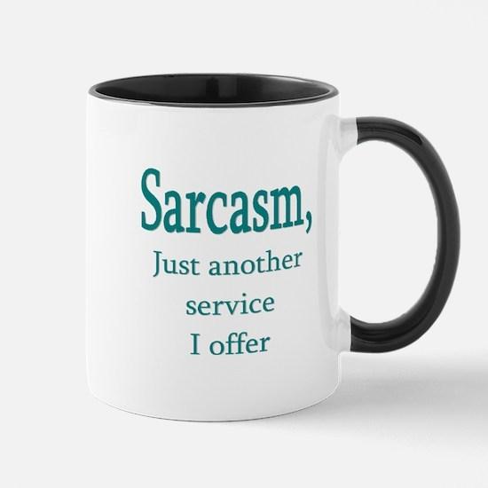 Sarcasm, Service I Offer Mug Mugs