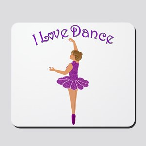 I Love Dance Mousepad