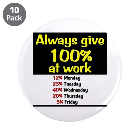 """100% 3.5"""" Button (10 pack)"""