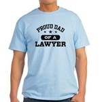 Proud Dad of a Lawyer Light T-Shirt