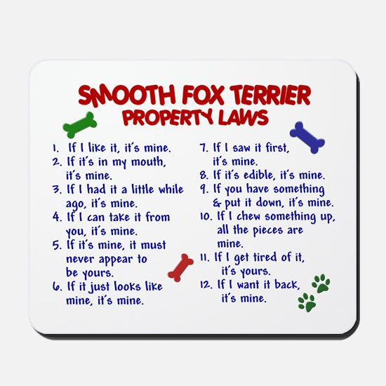 Smooth Fox Terrier Property Laws 2 Mousepad