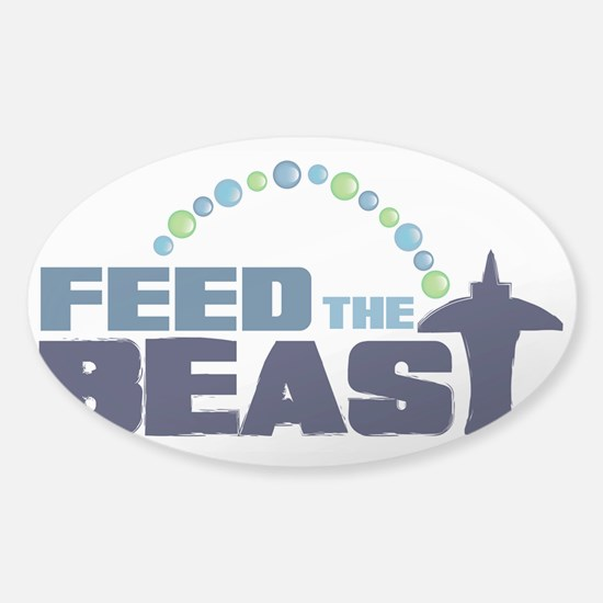 Feed The BEAST: Clear Sticker (Oval)