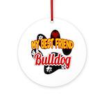 Bulldog Best Friend Ornament (Round)