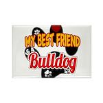 Bulldog Best Friend Rectangle Magnet