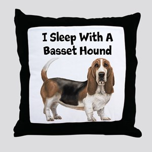 I Sleep With A Basset Hound Throw Pillow