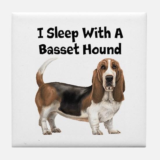 I Sleep With A Basset Hound Tile Coaster