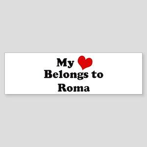 My Heart: Roma Bumper Sticker