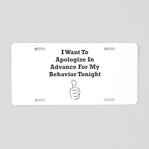Apologize In Advance Aluminum License Plate