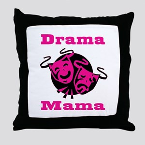 Drama Mama Throw Pillow