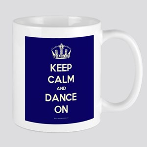 Keep Calm and Dance On Navy/Dark Mug