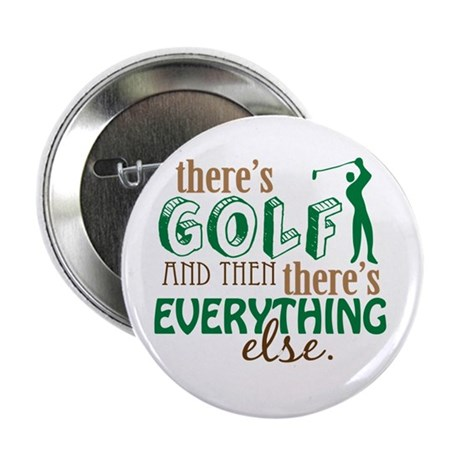 """Golf is Everything 2.25"""" Button (100 pack)"""