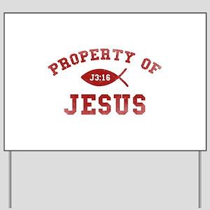 Property of Jesus Yard Sign