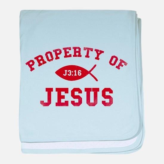 Property of Jesus baby blanket