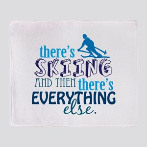 Skiing is Everything Throw Blanket