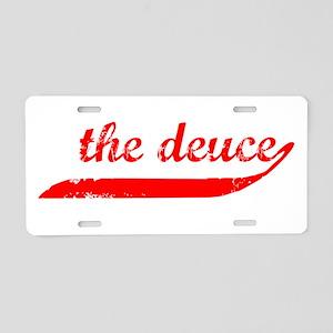 The Deuce!!! Aluminum License Plate