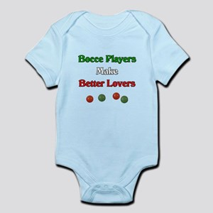 Bocce players make better lovers. Infant Bodysuit