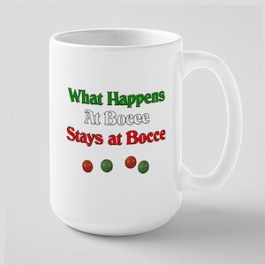 What happens at bocce stays at bocce. Large Mug