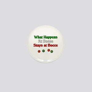 What happens at bocce stays at bocce. Mini Button