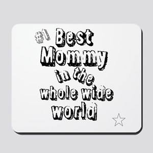 Best Mommy Mousepad