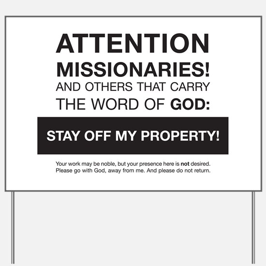 Missionaries: Stay Away Yard Sign