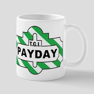 Payday Mug