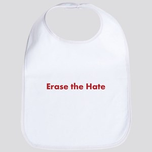 """Erase The Hate"" Bib"