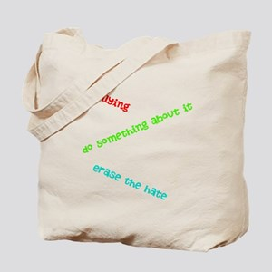 """""""Erase The Hate"""" Tote Bag"""
