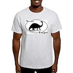 Never Forget Dinosaurs Light T-Shirt