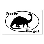 Never Forget Dinosaurs Sticker (Rectangle)