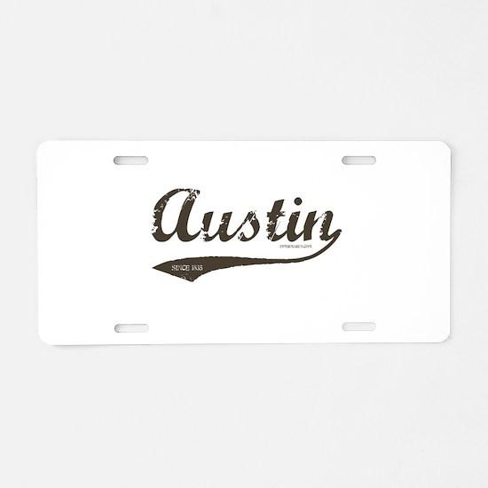 Austin Since 1835 Aluminum License Plate