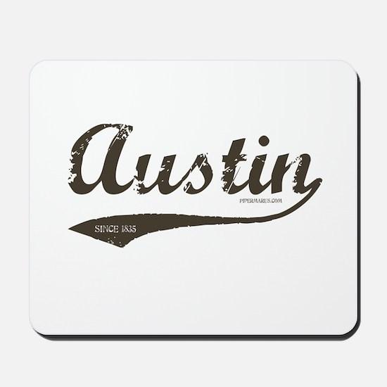 Austin Since 1835 Mousepad