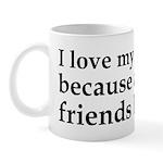 I Love My Computer Friends Mug