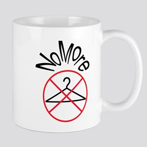 No More Wire Hangers Mug