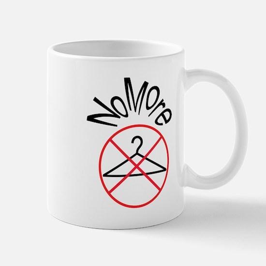 No More Wire Hangers Mug