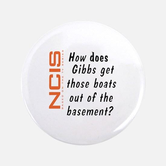 """NCIS - Gibbs' Boats 3.5"""" Button"""