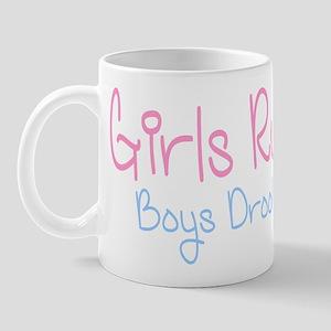 Girls Rule, Boys Drool! Mug