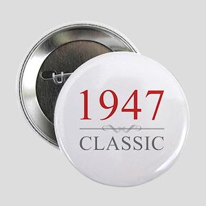 """1947 Classic 2.25"""" Button"""