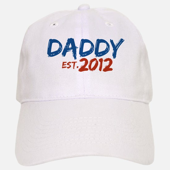 Daddy Est 2012 Baseball Baseball Cap