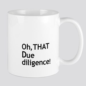 Due Diligence 2 Mug