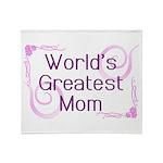 World's Greatest Mom Throw Blanket