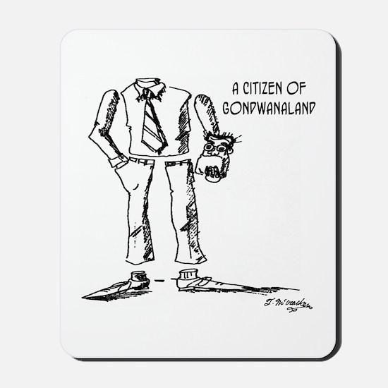 Citizen of Gondwanaland Mousepad