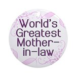 World's Greatest Mother-in-Law Ornament (Round)