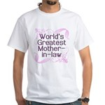 World's Greatest Mother-in-Law White T-Shirt