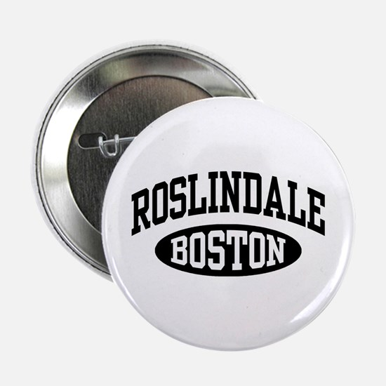 "Roslindale Boston 2.25"" Button"