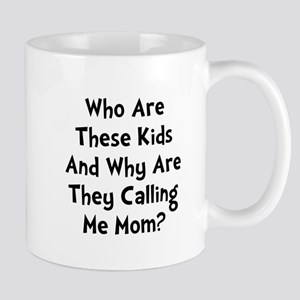 Kids Calling Me Mom Mug